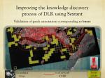 improving the knowledge discovery process of dlr using sextant4