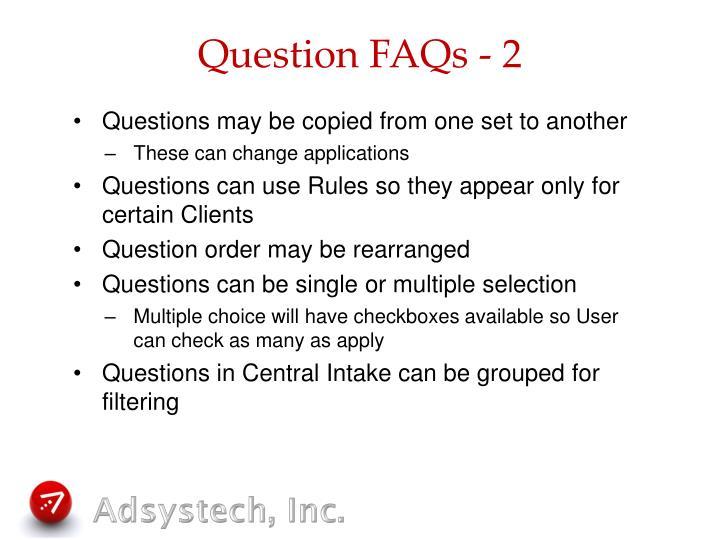Question FAQs - 2