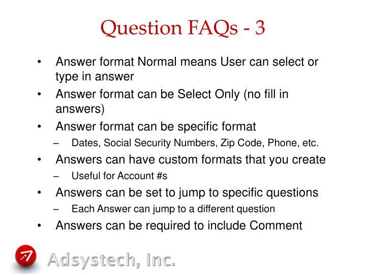 Question FAQs - 3