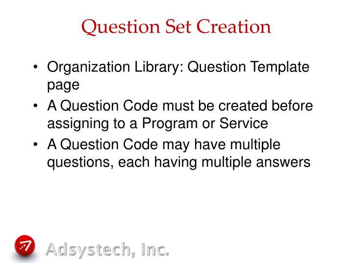 Question Set Creation
