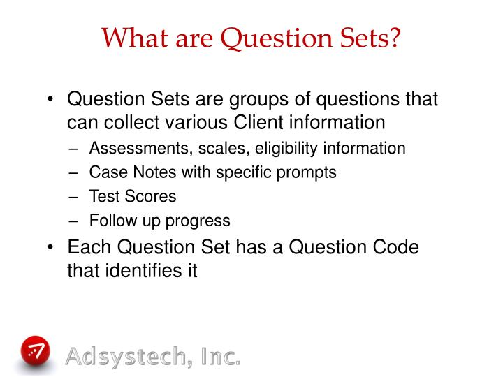 What are question sets