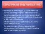 l ufo crash di shag harbour 4 5