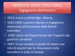 wilbert b smith 1910 1962 ingegnere elettronico1