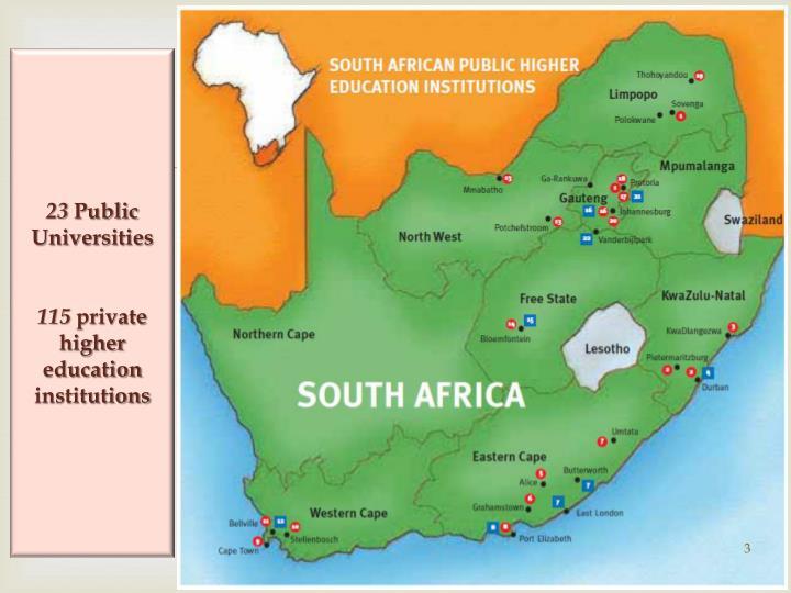 23 public universities 115 private higher education institutions