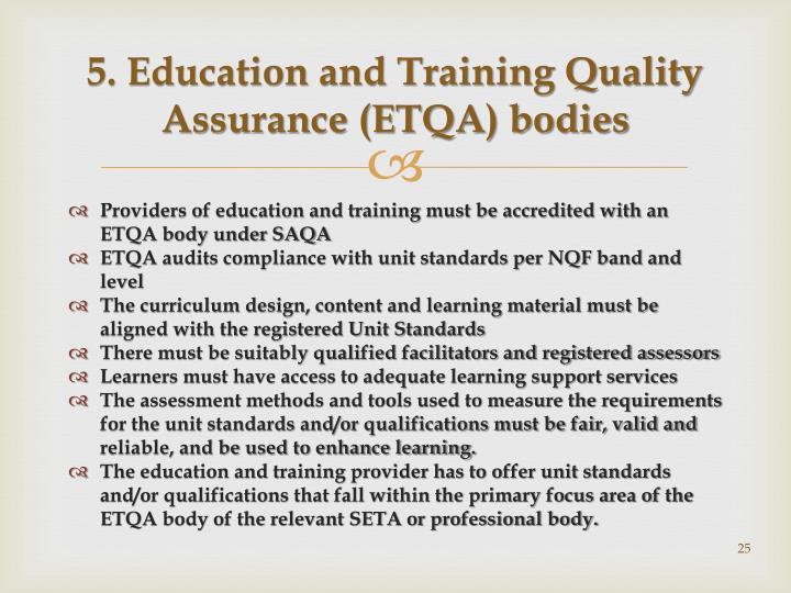 5. Education and Training Quality Assurance (ETQA) bodies