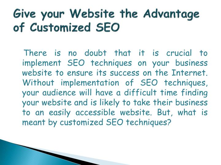 Give your website the advantage of customized seo