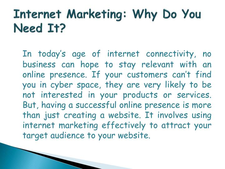 Internet Marketing: Why Do You Need It?
