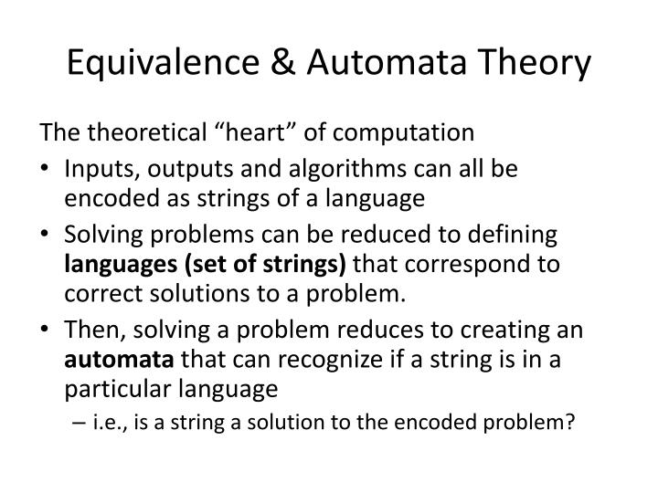 Equivalence & Automata Theory