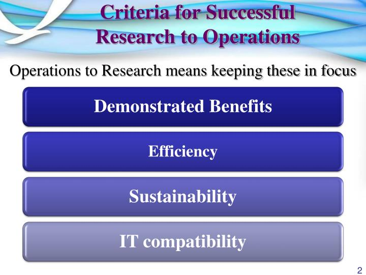 Criteria for successful research to operations