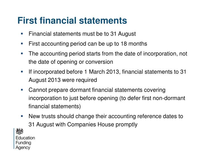 First financial statements