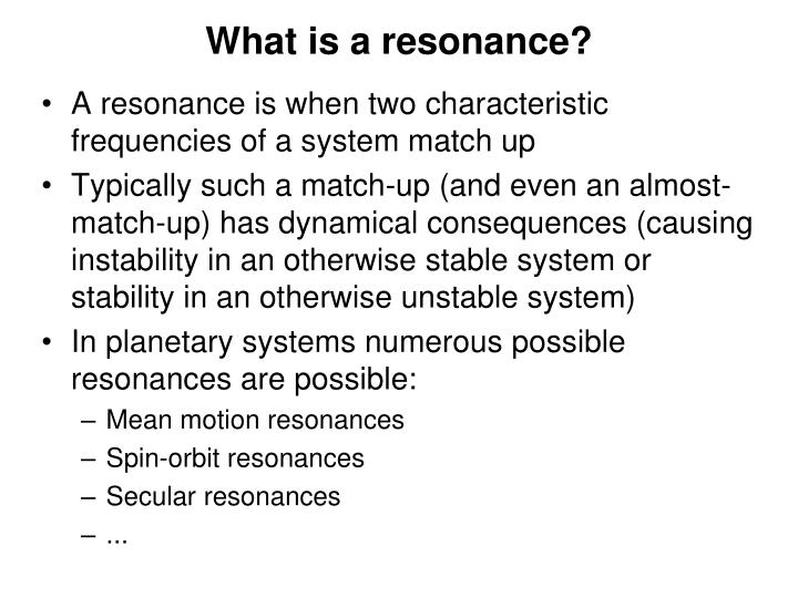 What is a resonance