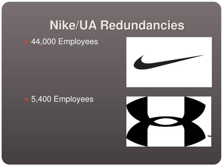 Nike/UA Redundancies