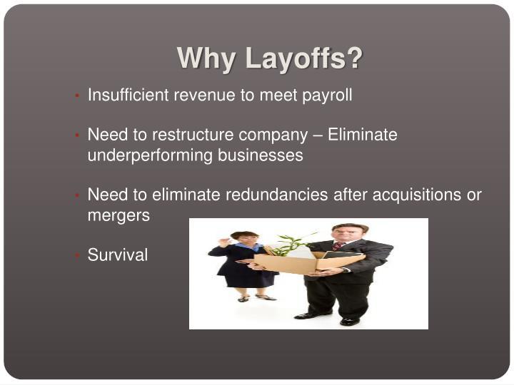 Why layoffs