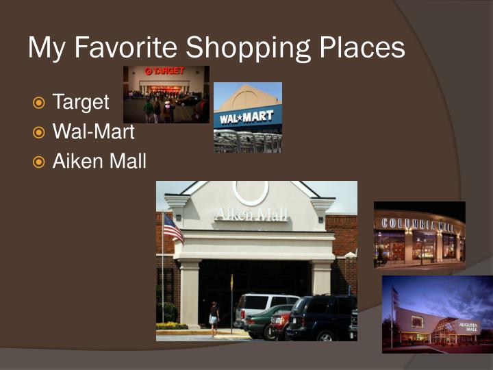 My Favorite Shopping Places