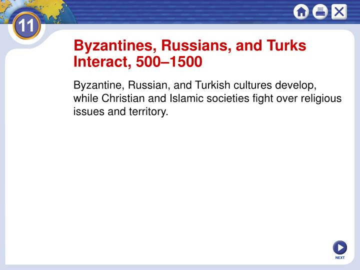 Byzantines, Russians, and Turks