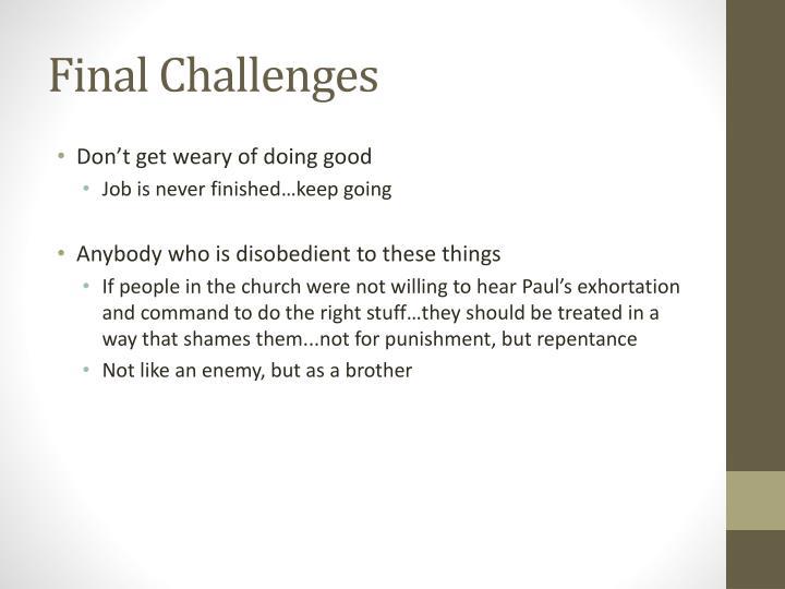 Final Challenges