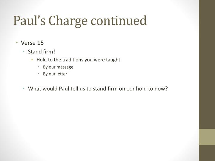 Paul's Charge continued