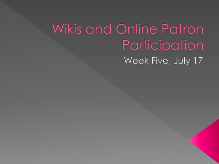 wikis and online patron participation n.