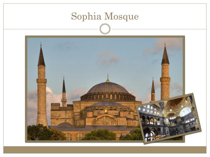 Sophia Mosque