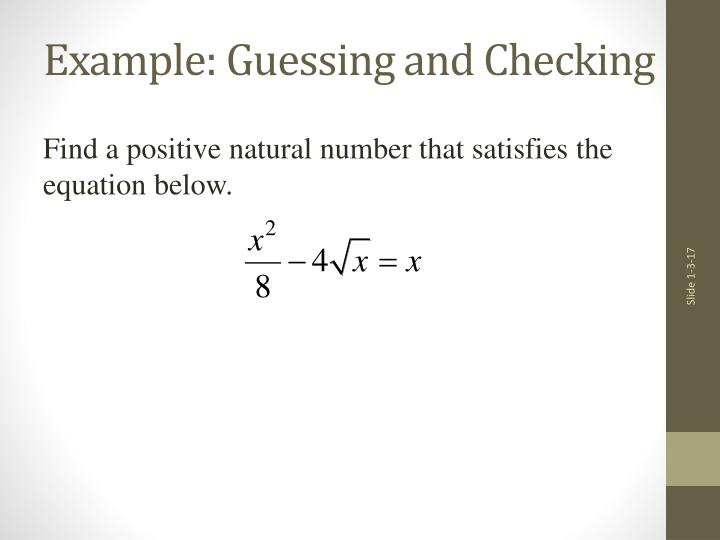 Example: Guessing and Checking