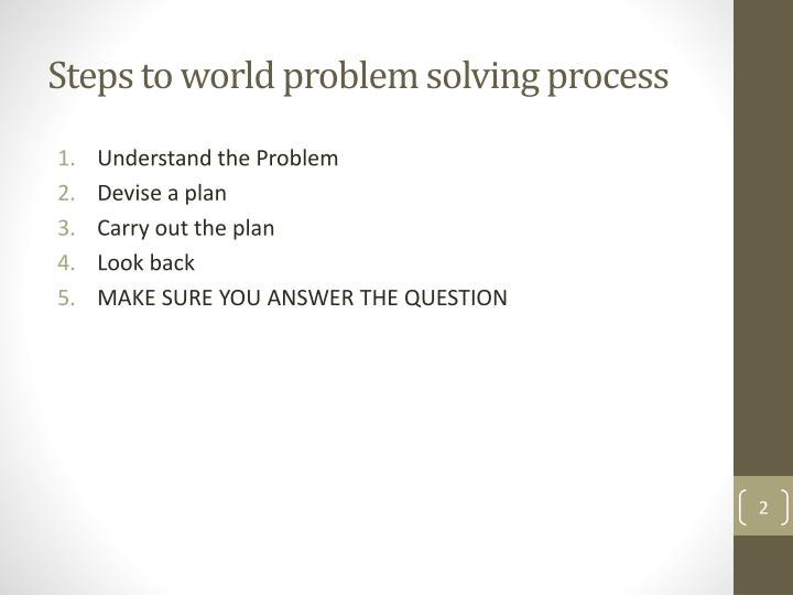 Steps to world problem solving process
