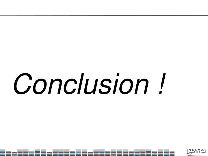 Conclusion !