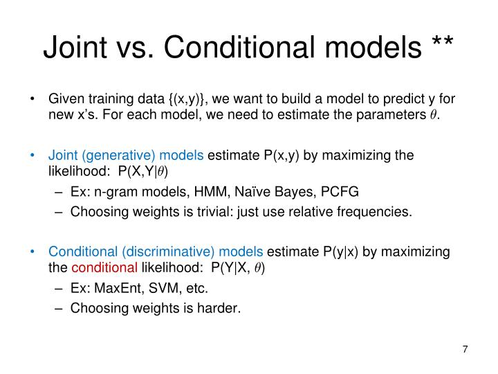 Joint vs. Conditional
