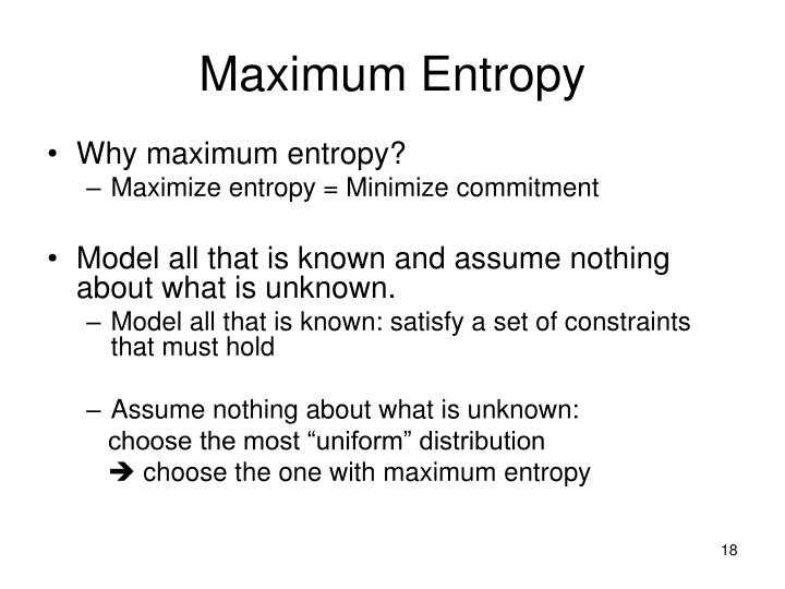 Maximum Entropy