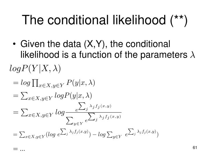 The conditional likelihood (**)