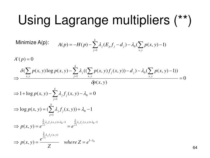 Using Lagrange multipliers (**)