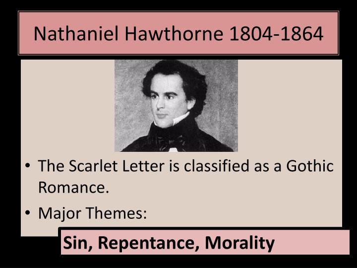 Nathaniel Hawthorne 1804-1864