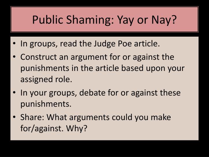 Public Shaming: Yay or Nay?