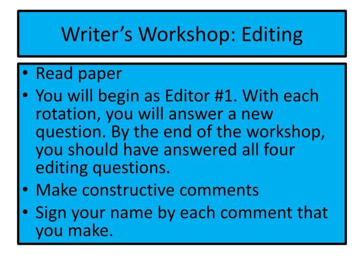 Writer's Workshop: Editing