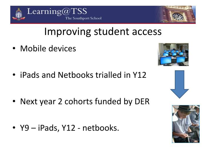 Improving student access