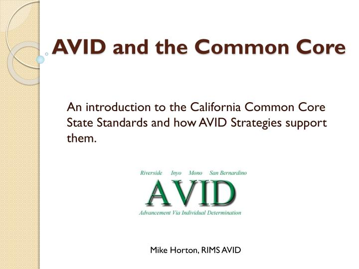 avid and the common core n.
