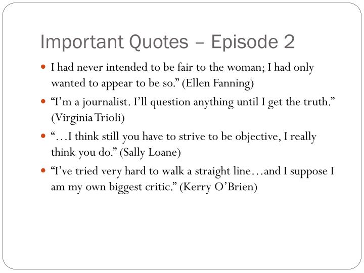 Important Quotes – Episode 2