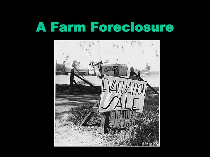 A Farm Foreclosure