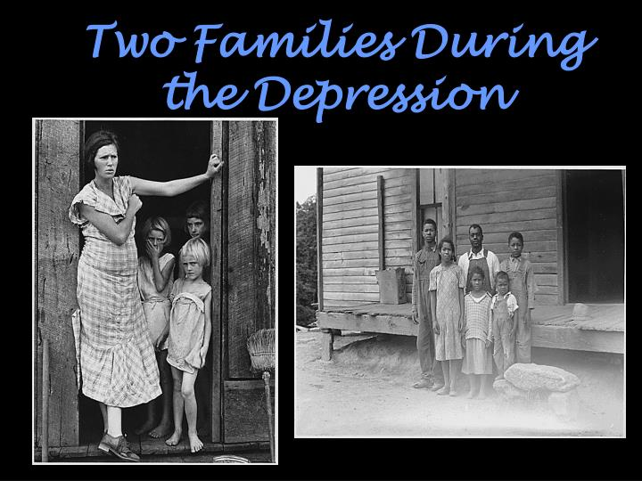 Two Families During the Depression