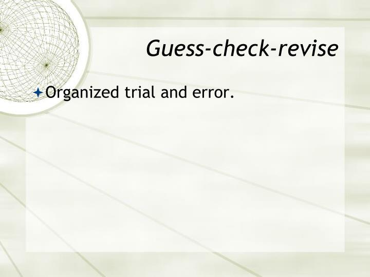 Guess-check-revise