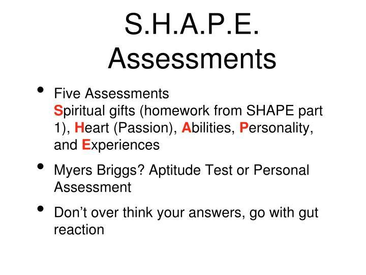 S h a p e assessments