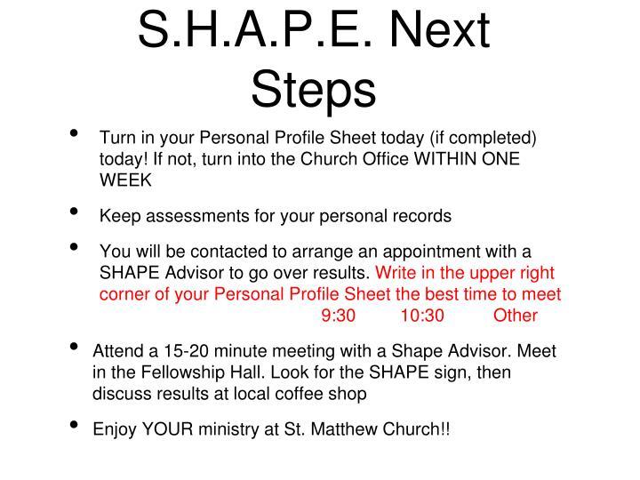 S.H.A.P.E. Next Steps