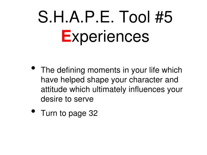 S.H.A.P.E. Tool #5