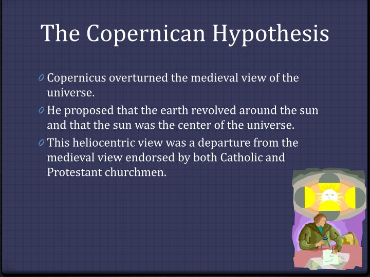 The Copernican Hypothesis