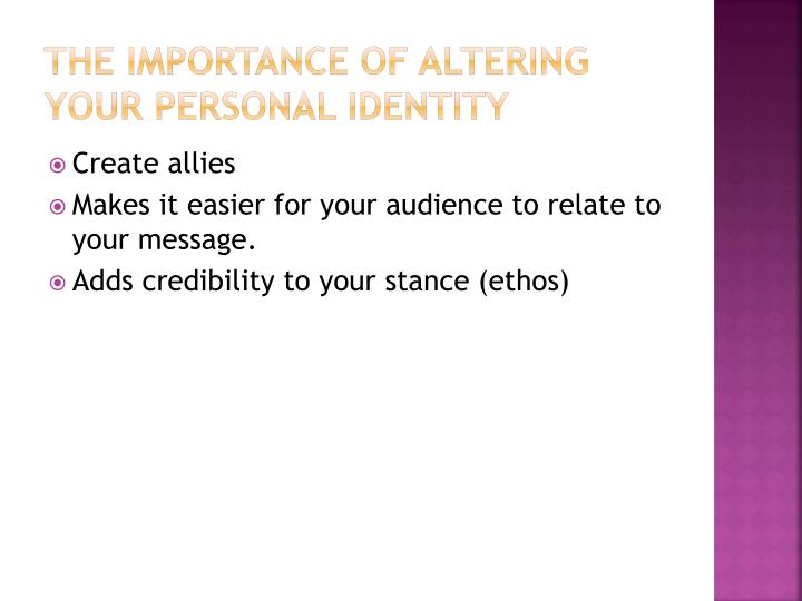 The Importance of Altering Your Personal Identity
