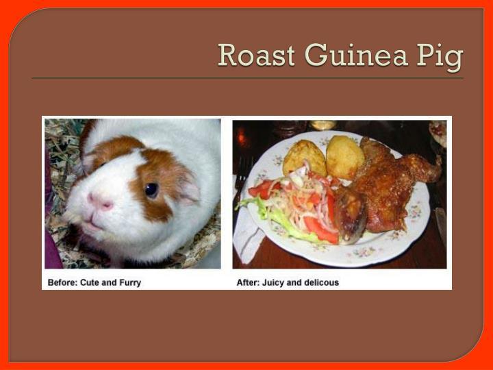 Roast Guinea Pig