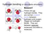 hydrogen bonding or ultra dipole attractions2