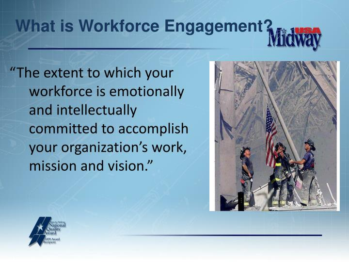 What is Workforce Engagement?