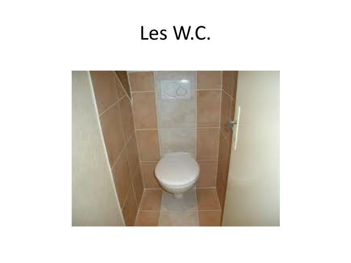 Les W.C.