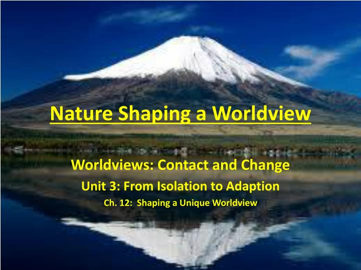 nature shaping a worldview n.