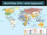 world map 1914 what happened